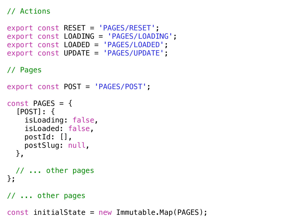 // Actions export const RESET = 'PAGES/RESET'; ...