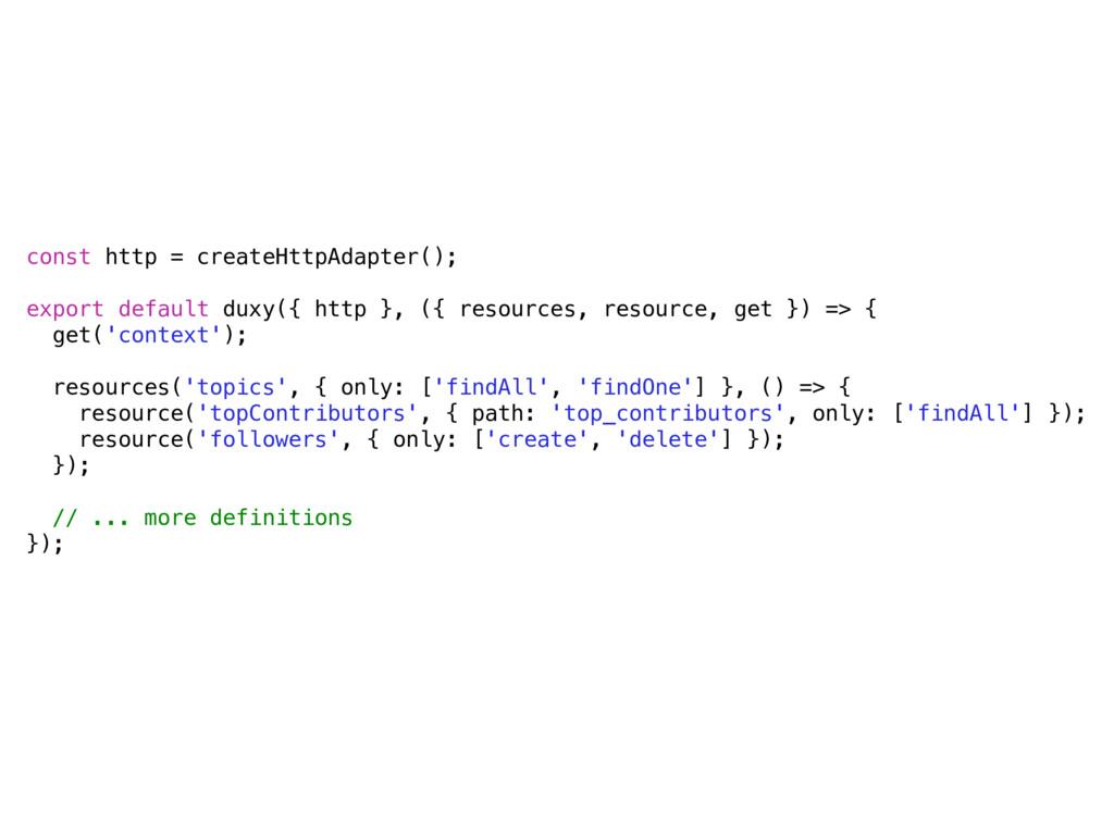 const http = createHttpAdapter(); export defaul...