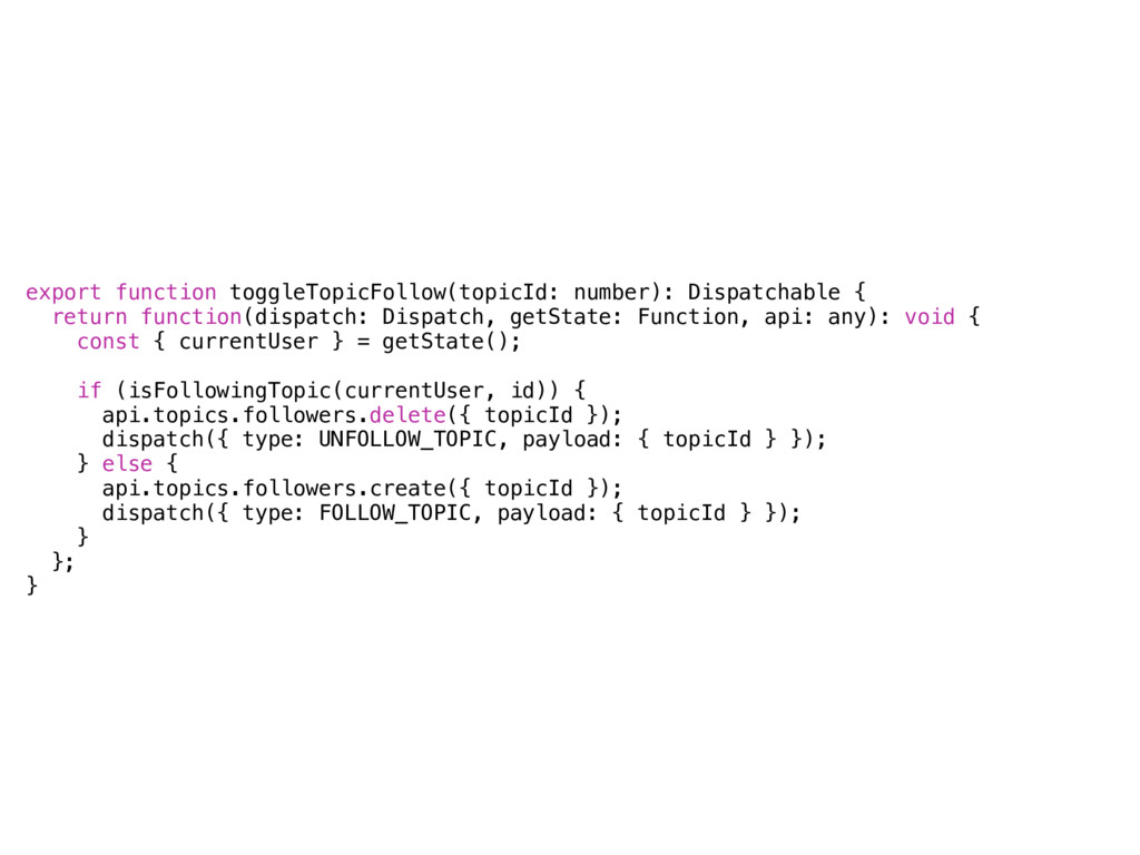 export function toggleTopicFollow(topicId: numb...
