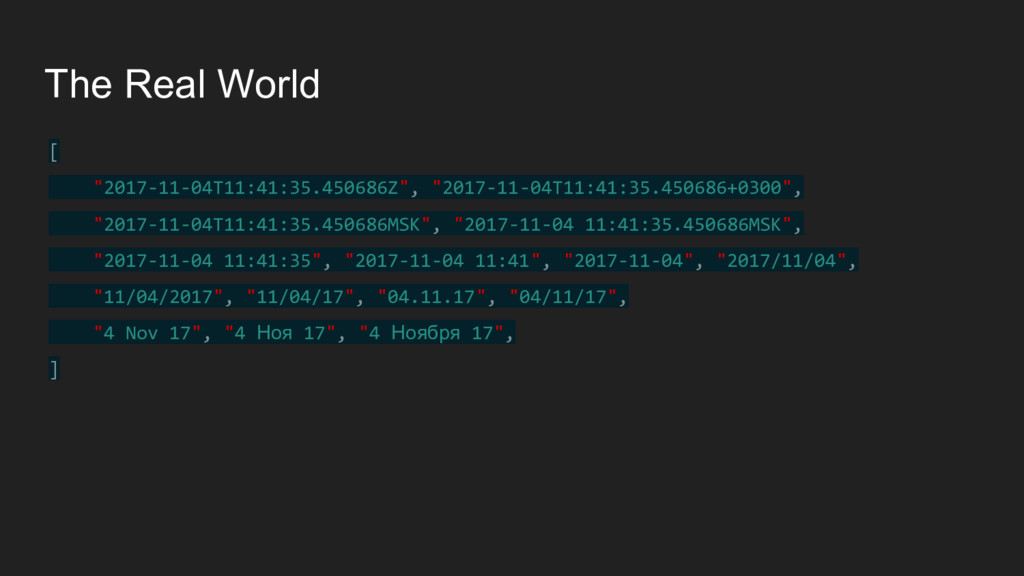 """The Real World [ """"2017-11-04T11:41:35.450686Z"""",..."""