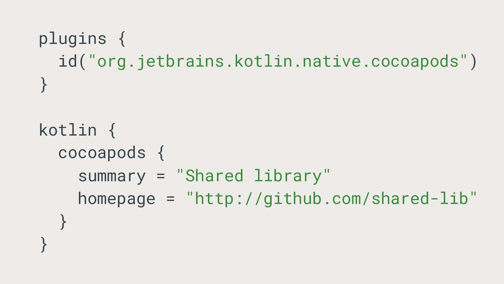 "plugins { id(""org.jetbrains.kotlin.native.cocoa..."