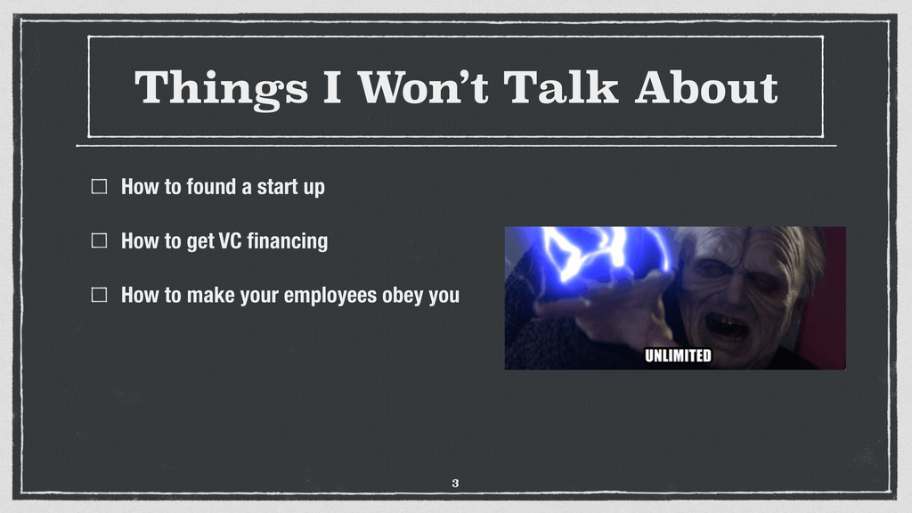 Things I Won't Talk About How to found a start ...