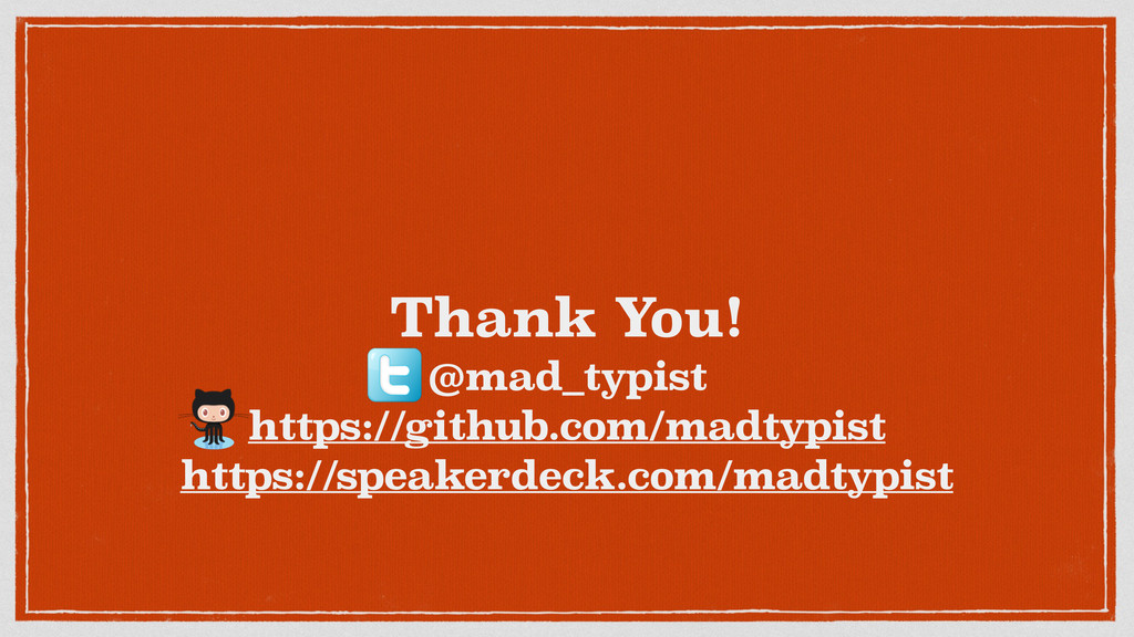 Thank You! @mad_typist https://github.com/madty...