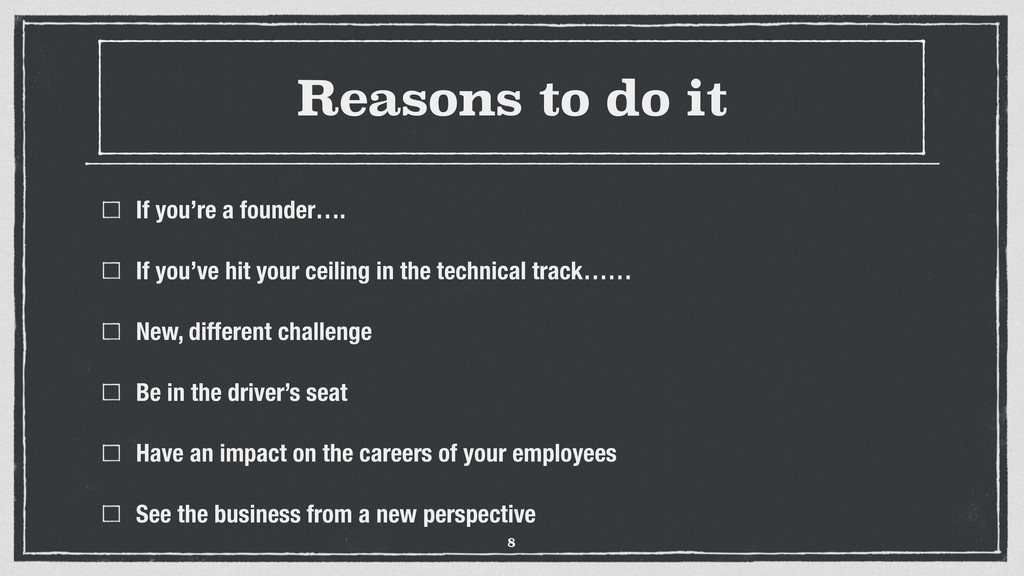Reasons to do it If you're a founder…. If you'v...
