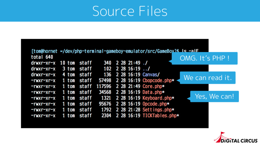 Source Files OMG. It's PHP ! Yes, We can! We ca...