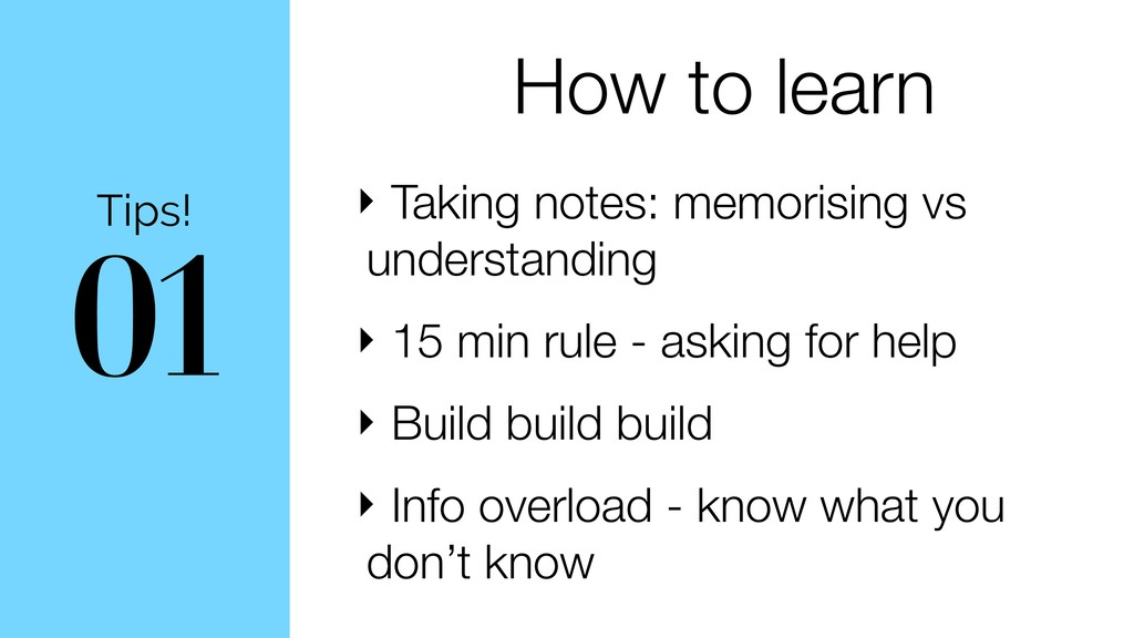 01 Tips! How to learn ‣ Taking notes: memorisin...