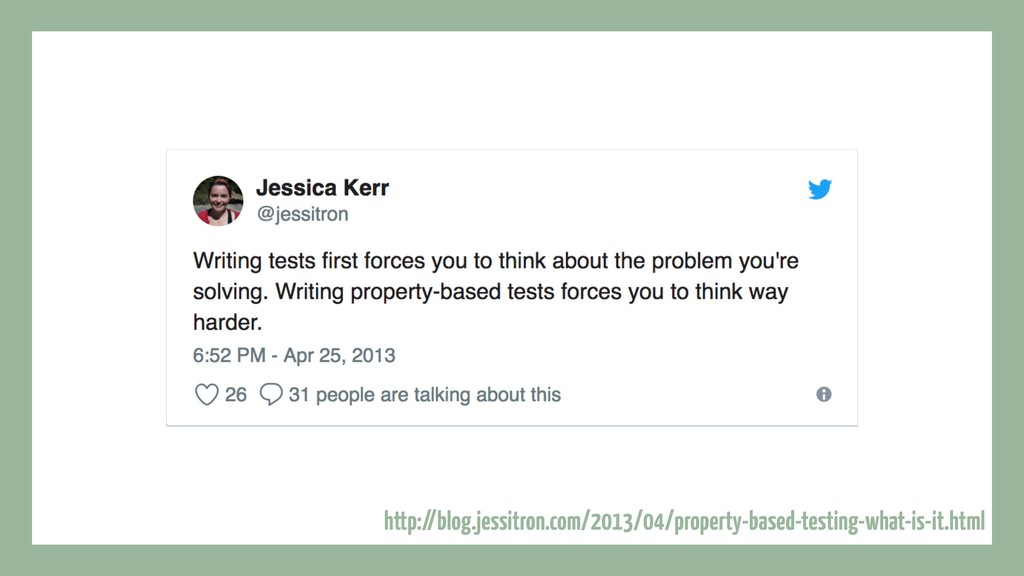 http://blog.jessitron.com/2013/04/property-base...