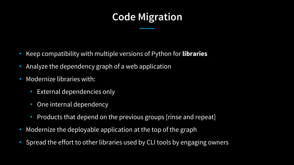 Code Migration • Keep compatibility with multip...