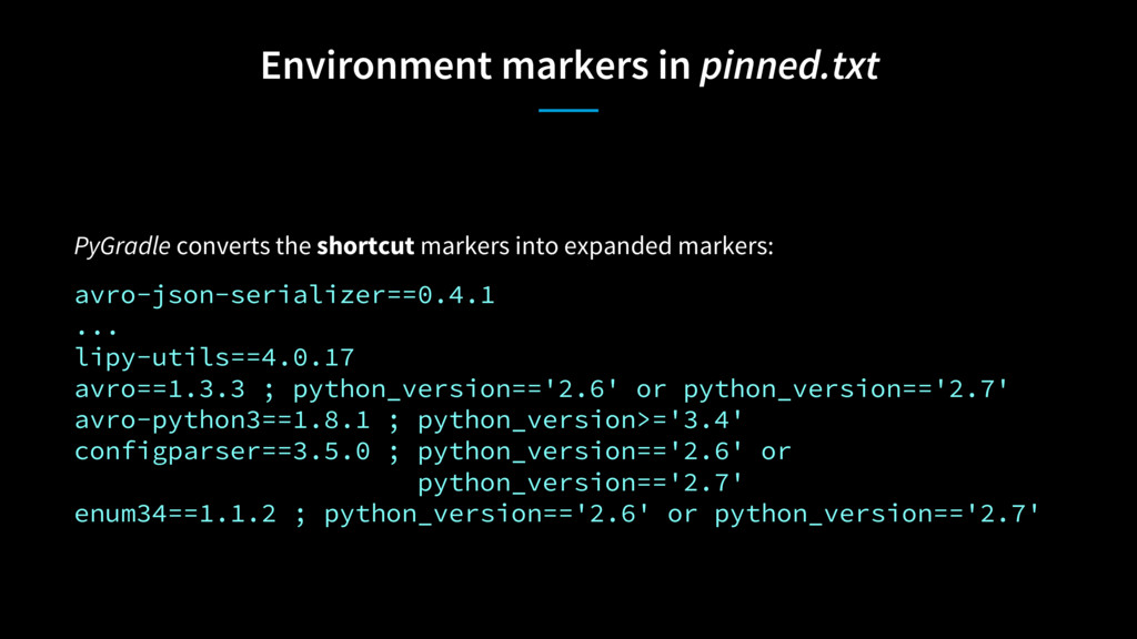 Environment markers in pinned.txt PyGradle conv...