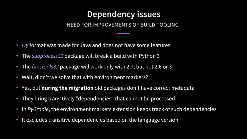 Dependency issues NEED FOR IMPROVEMENTS OF BUI...