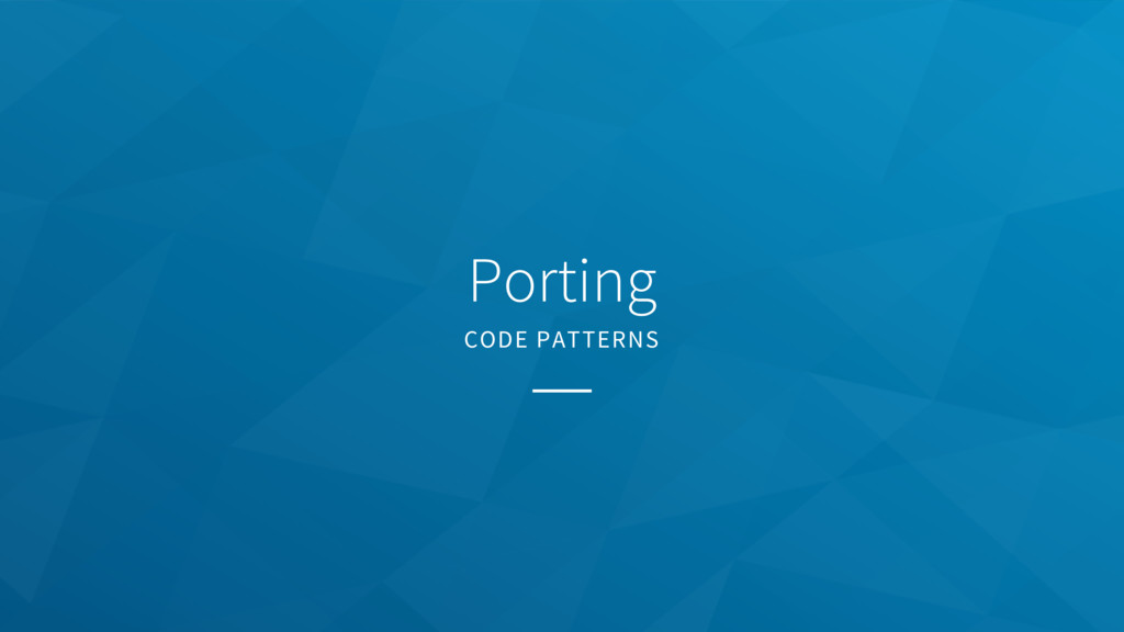 Porting CODE PATTERNS