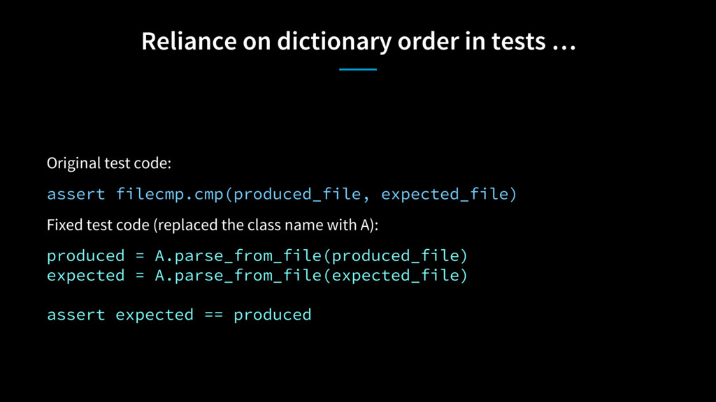 Reliance on dictionary order in tests … Origina...