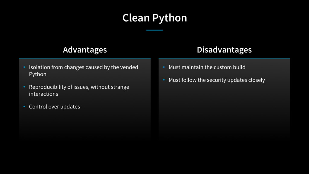 Clean Python • Isolation from changes caused by...