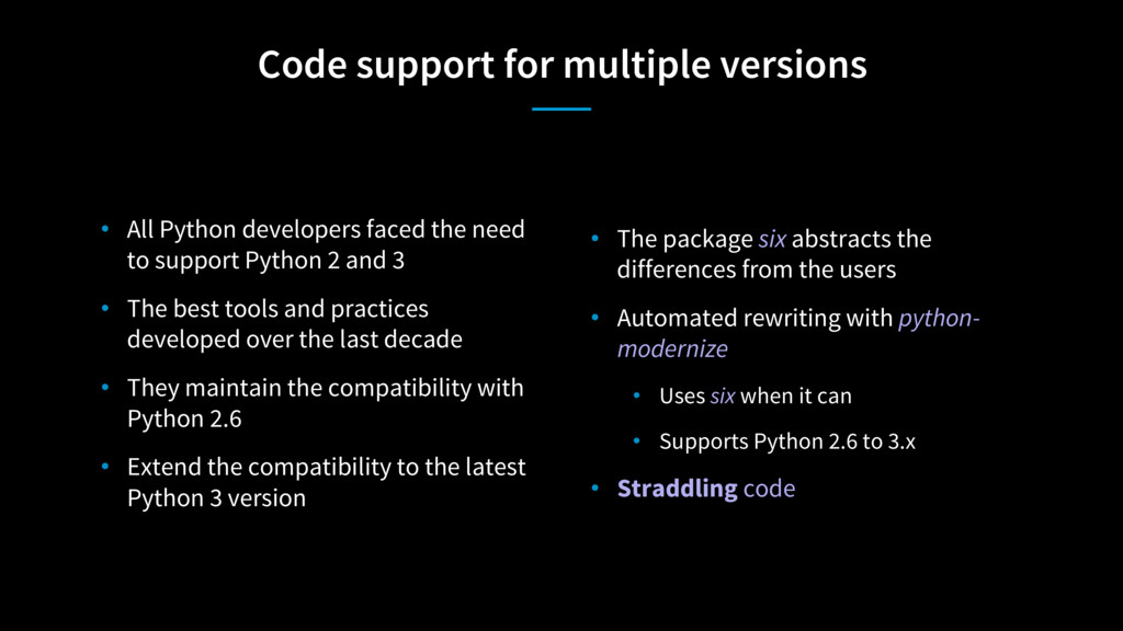 Code support for multiple versions • The packag...
