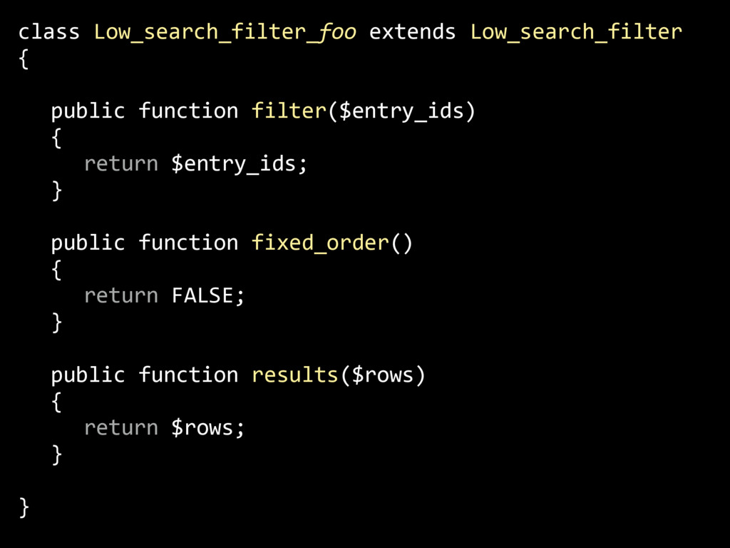 class Low_search_filter_foo extends Low_search_...