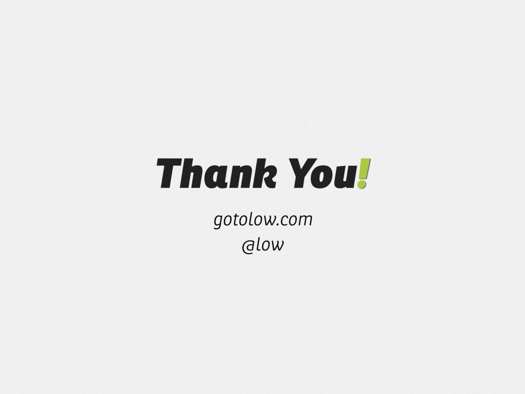 Thank You! gotolow.com @low