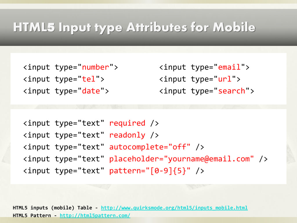 HTML5 Input type Attributes for Mobile <input t...