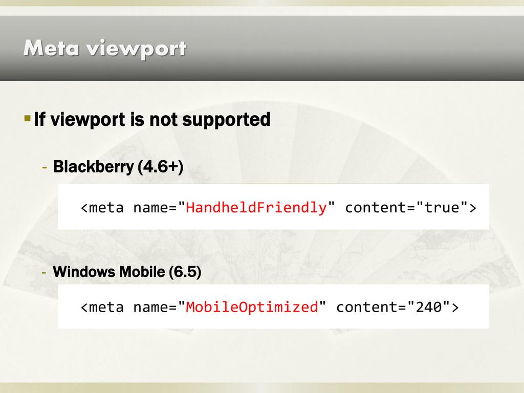 "Meta viewport <meta name=""HandheldFriendly"" con..."