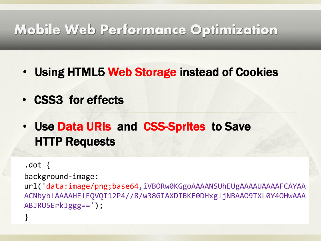 Mobile Web Performance Optimization • CSS3 for ...