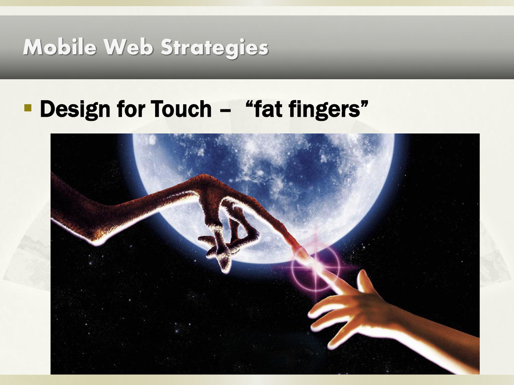 """Mobile Web Strategies  Design for Touch – """"fat..."""
