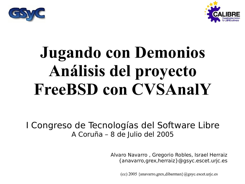 (cc) 2005 {anavarro,grex,dibarman}@gsyc.escet.u...