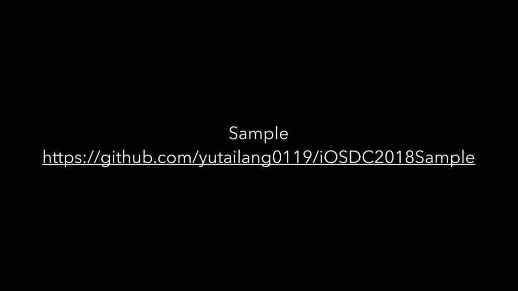 Sample https://github.com/yutailang0119/iOSDC20...
