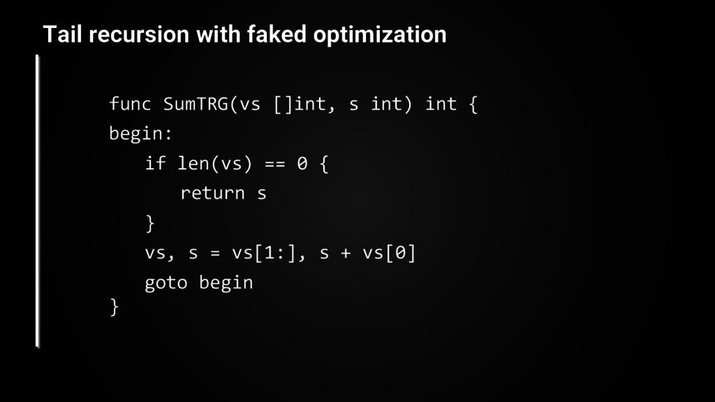 func SumTRG(vs []int, s int) int { begin: if le...