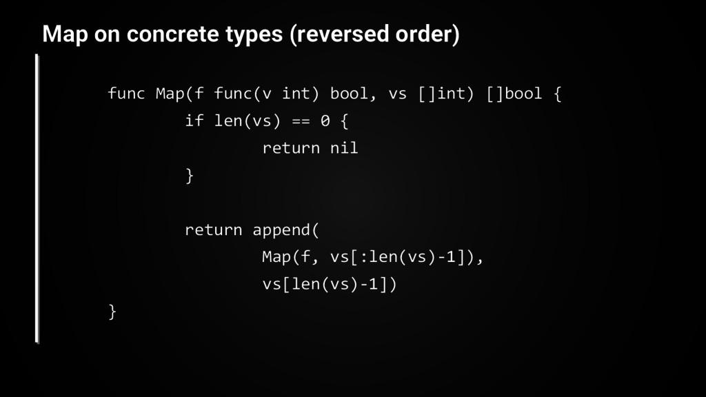 func Map(f func(v int) bool, vs []int) []bool {...