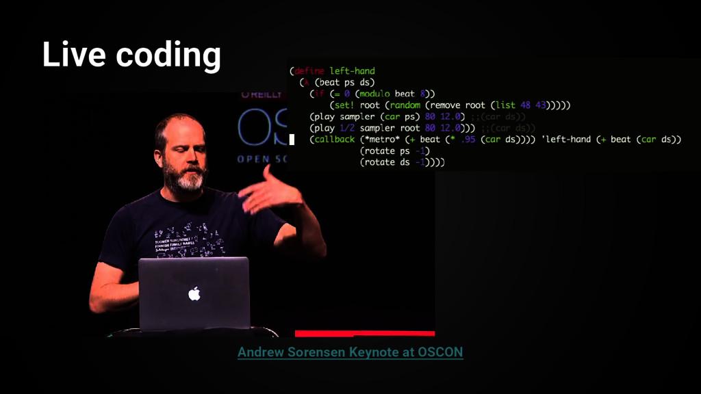 Live coding Andrew Sorensen Keynote at OSCON