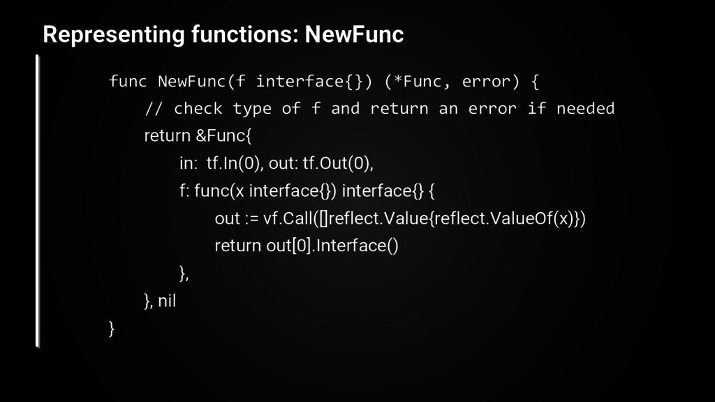 func NewFunc(f interface{}) (*Func, error) { //...