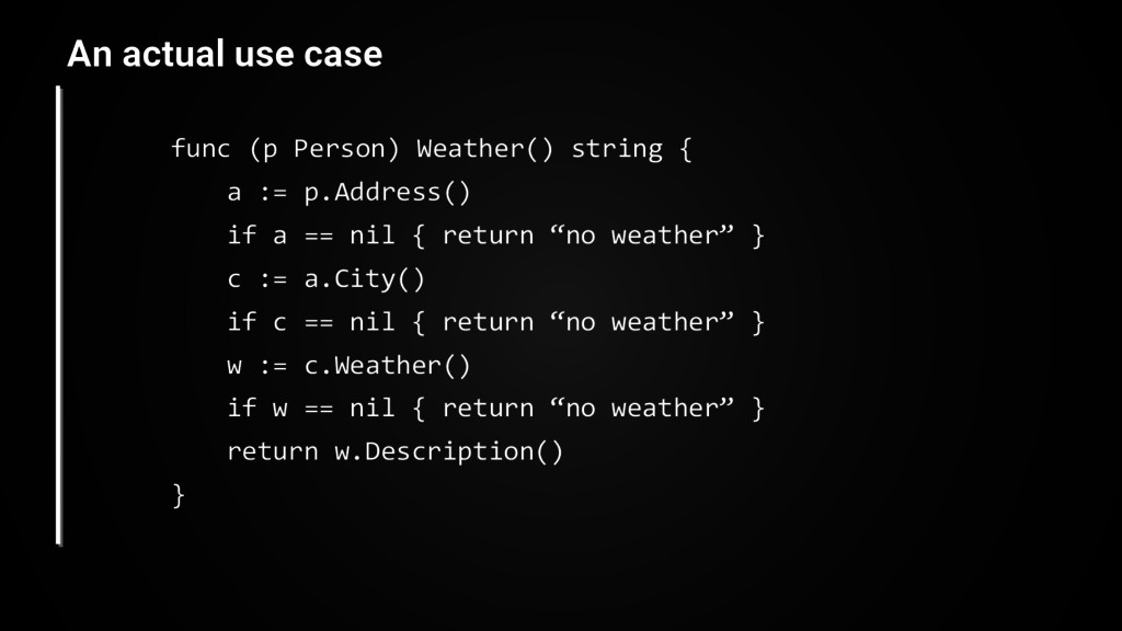 func (p Person) Weather() string { a := p.Addre...