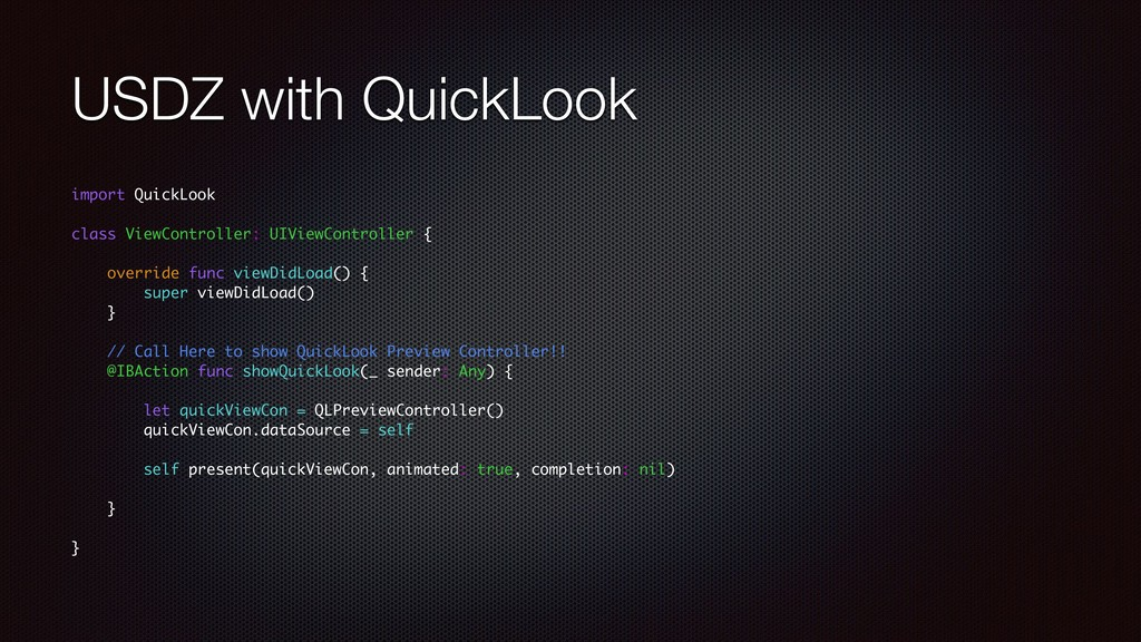 USDZ with QuickLook import QuickLook class View...