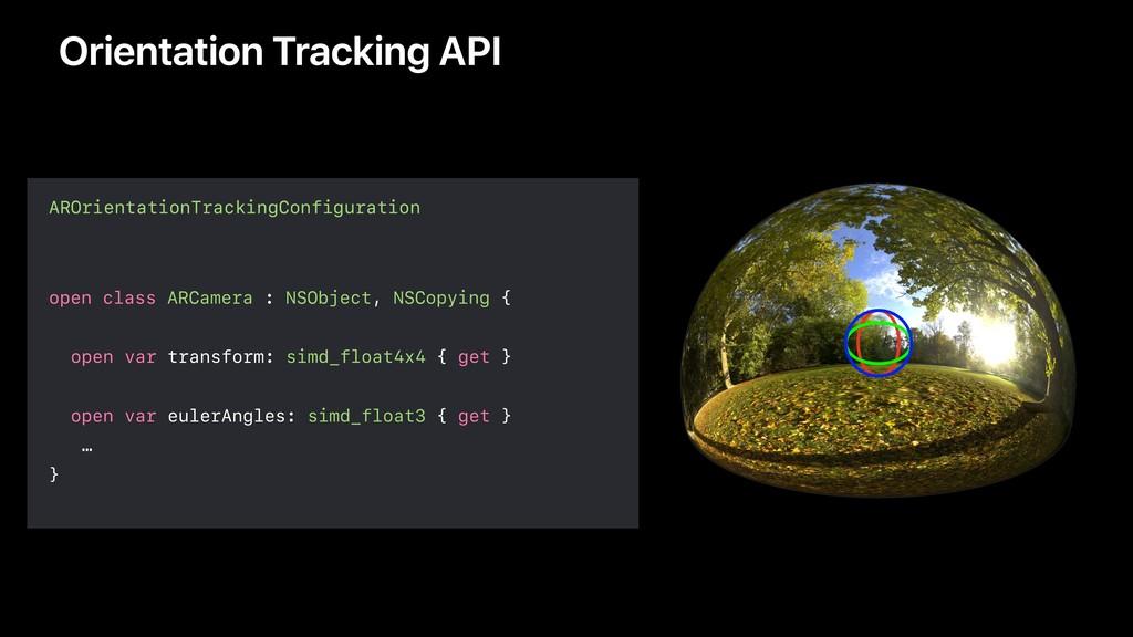 Orientation Tracking API AROrientationTrackingC...