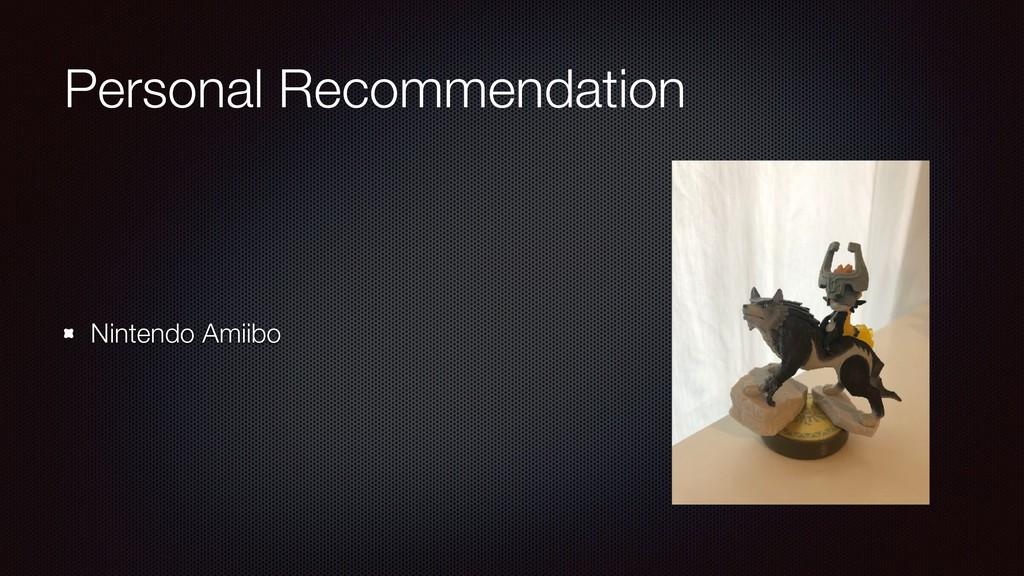 Personal Recommendation Nintendo Amiibo