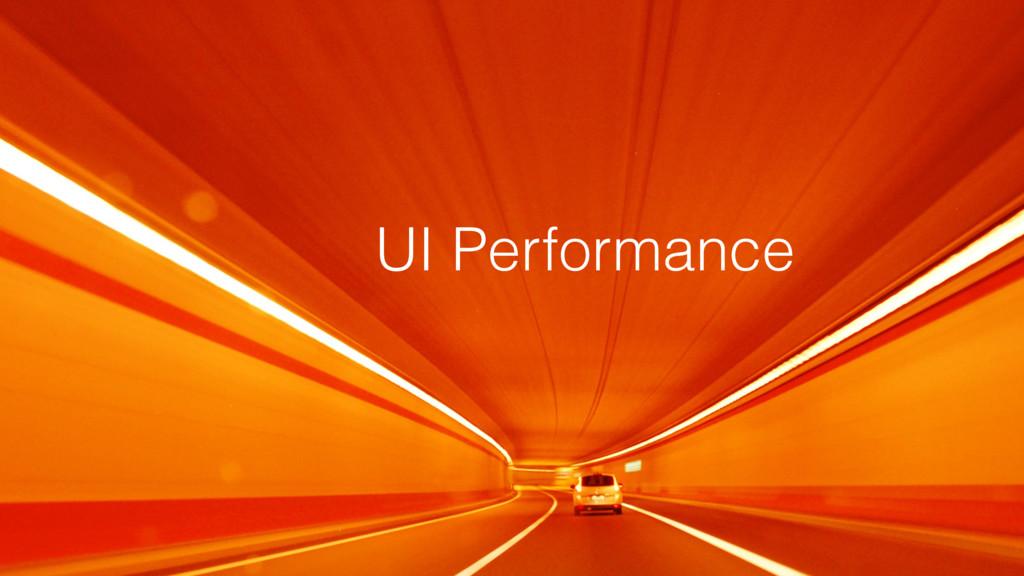 UI Performance