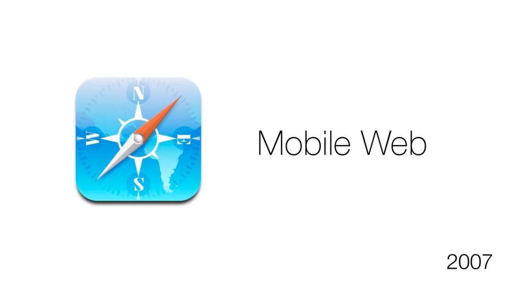 2007 Mobile Web