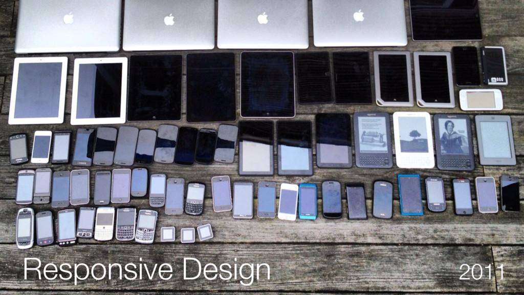 Responsive Design 2011