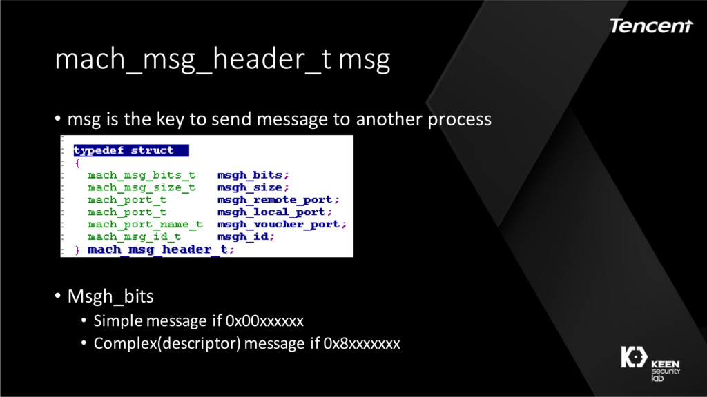 mach_msg_header_t msg • msg is the key to send ...