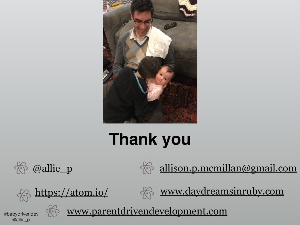 Thank you #babydrivendev @allie_p @allie_p alli...