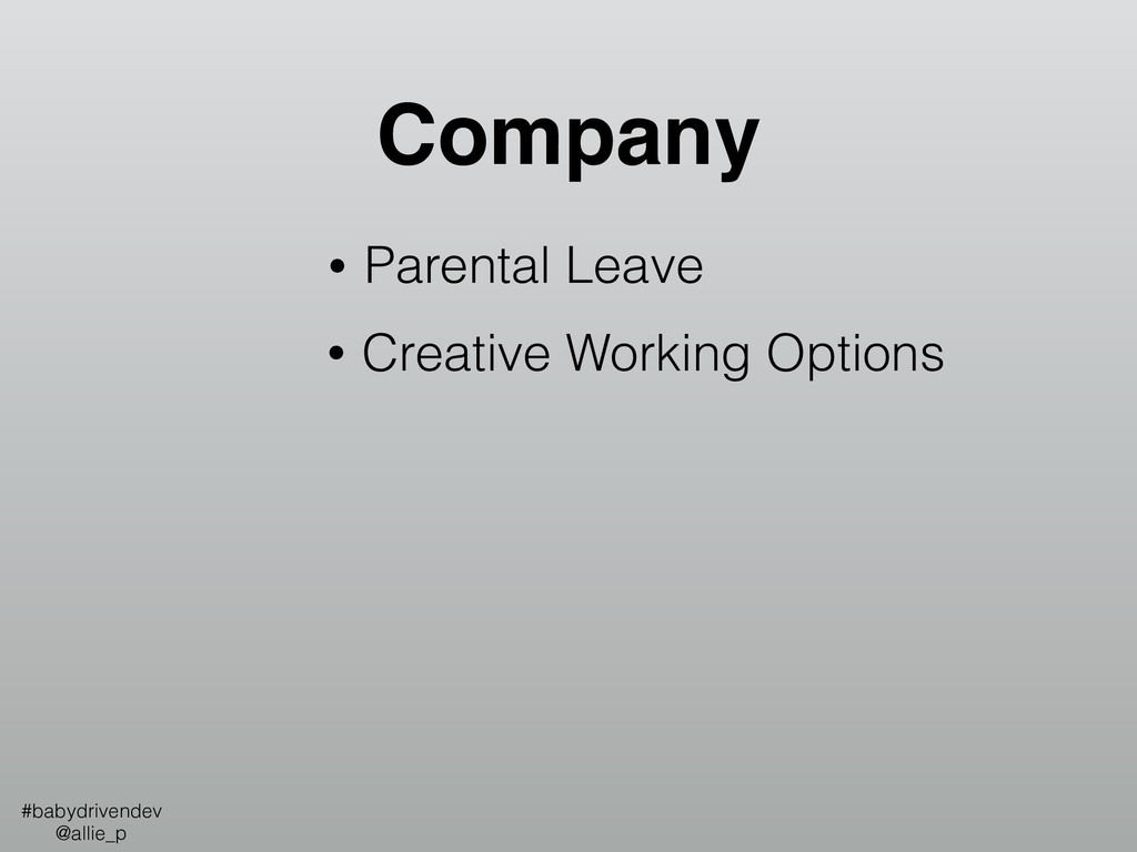 • Parental Leave Company • Creative Working Opt...