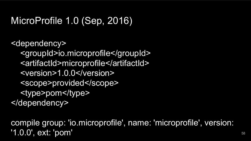 MicroProfile 1.0 (Sep, 2016) <dependency> <grou...