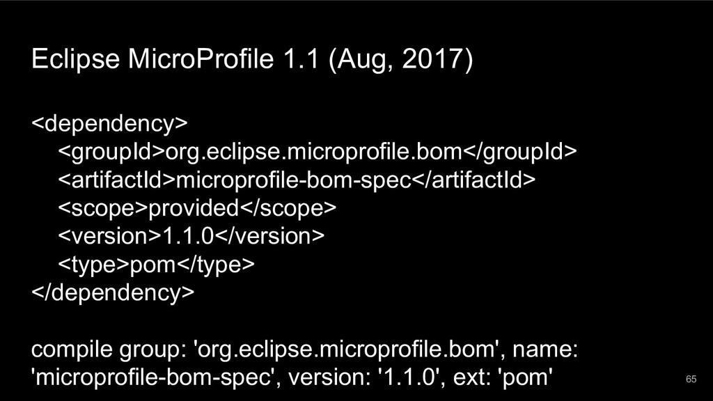 Eclipse MicroProfile 1.1 (Aug, 2017) <dependenc...