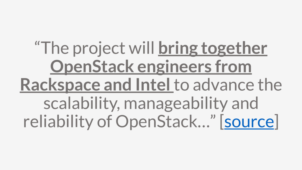 """""""The project will bring together OpenStack engi..."""