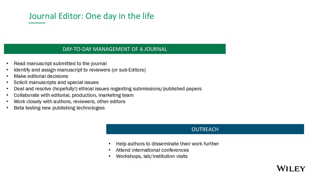 Journal Editor: One day in the life OUTREACH DA...