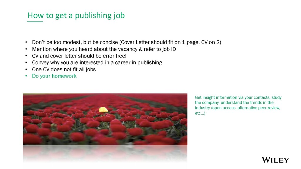 How to get a publishing job • Don't be too mode...