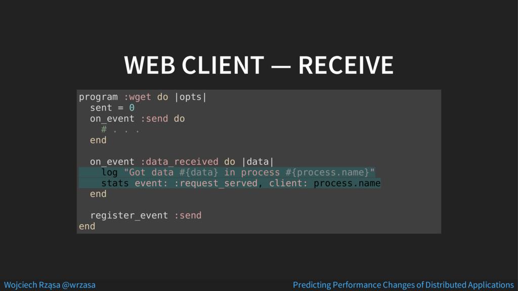 WEB CLIENT — RECEIVE program :wget do  opts  se...