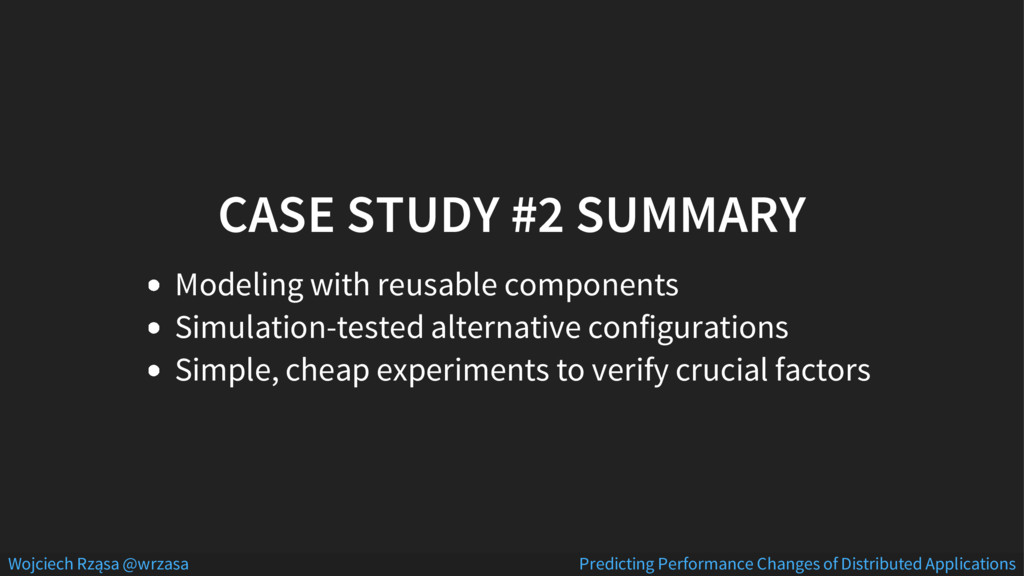 CASE STUDY #2 SUMMARY Modeling with reusable co...