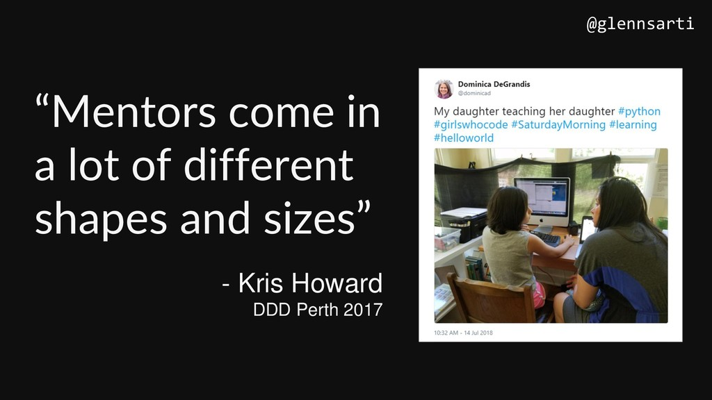 "- Kris Howard DDD Perth 2017 ""Mentors come in a..."