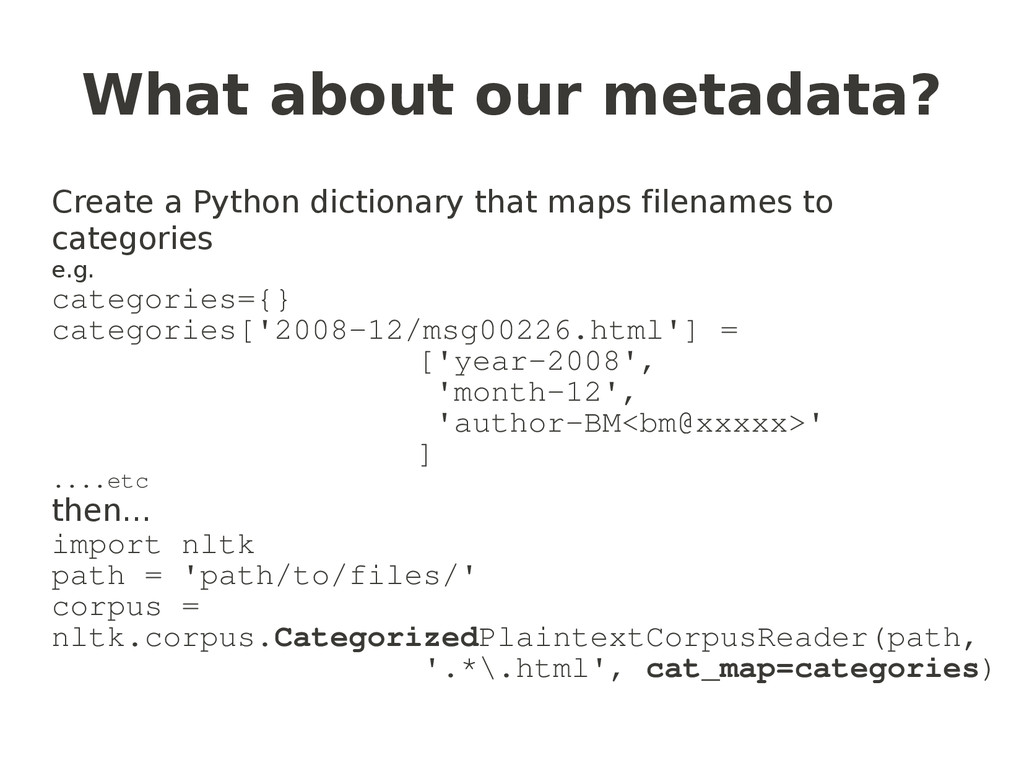What about our metadata? Create a Python dictio...