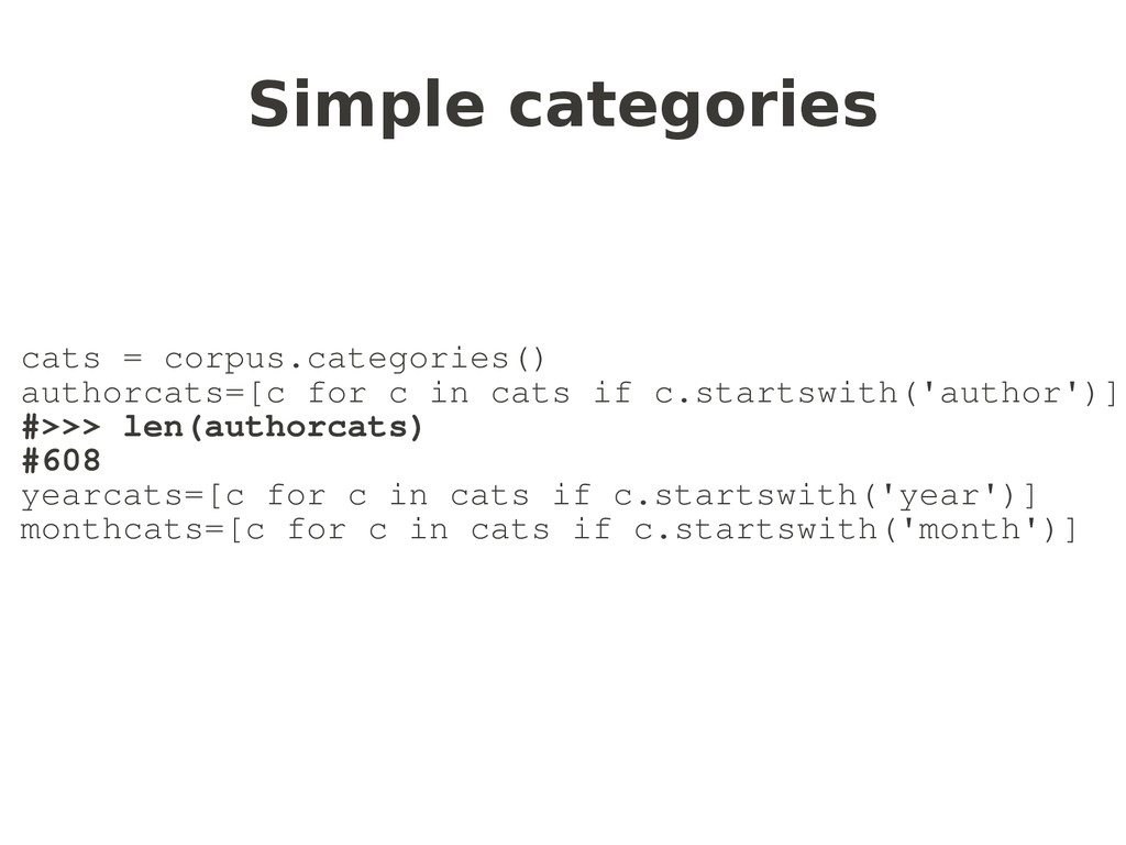 Simple categories cats = corpus.categories() au...